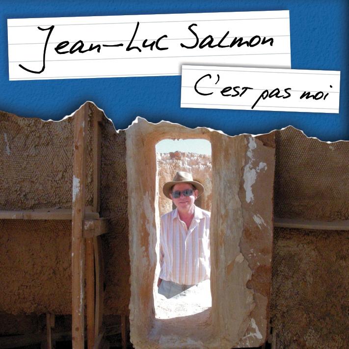 """CD Jean-Luc Salmon 2014 : """"C'est pas moi"""""""