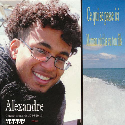 Août 2016 : Nous sommes heureux de vous présenter le CD 2 titres d' Alexandre